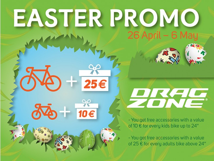 EASTER PROMO at Drag Zone from 26th of April to 6th of may
